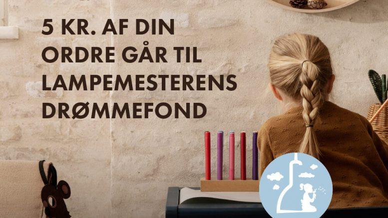 PRESSEMEDDELELSE Ny fond med fokus paa boerns droemme Lampemesterens Droemmefond